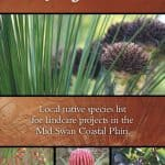 A downloadable guide to growing native plant species in Serpentine Jarrahdale and North Murray